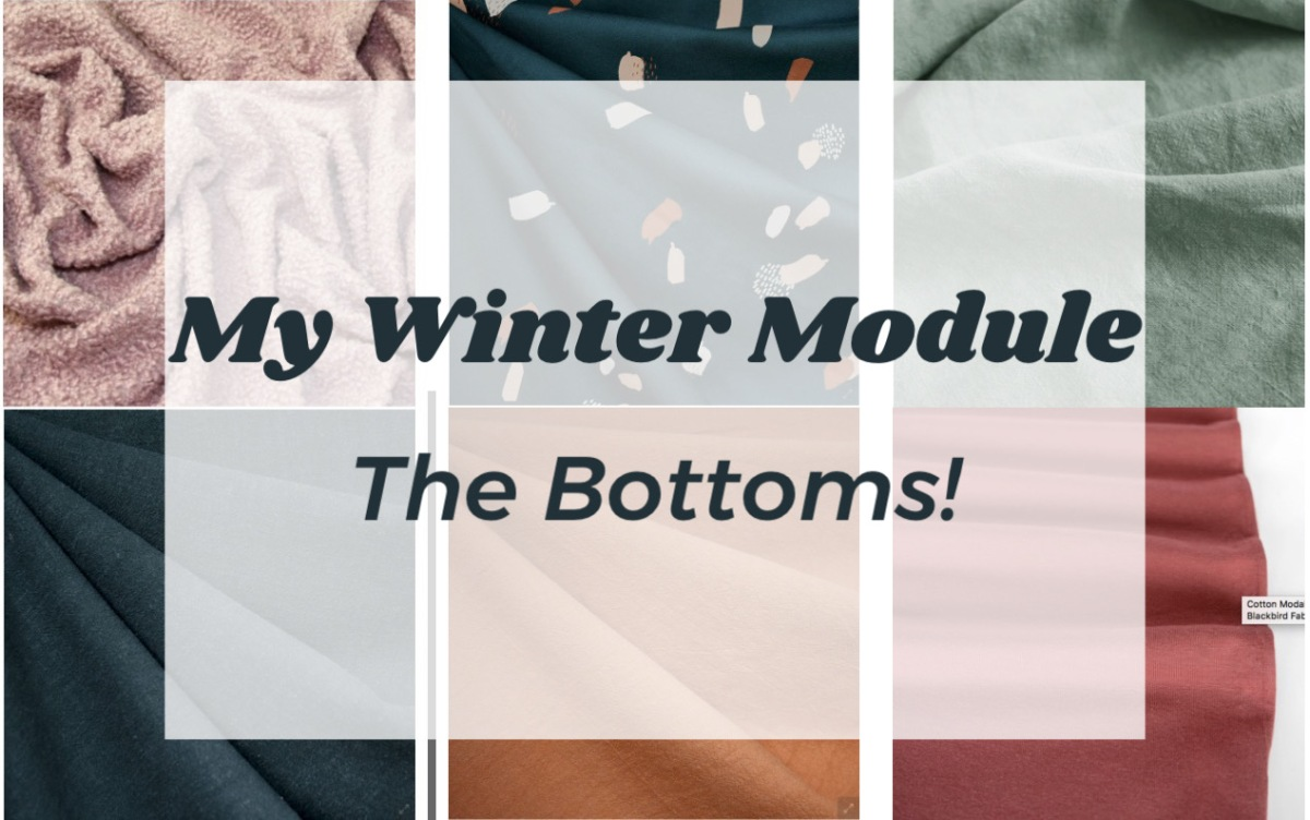 My Winter Module/// The Bottoms!