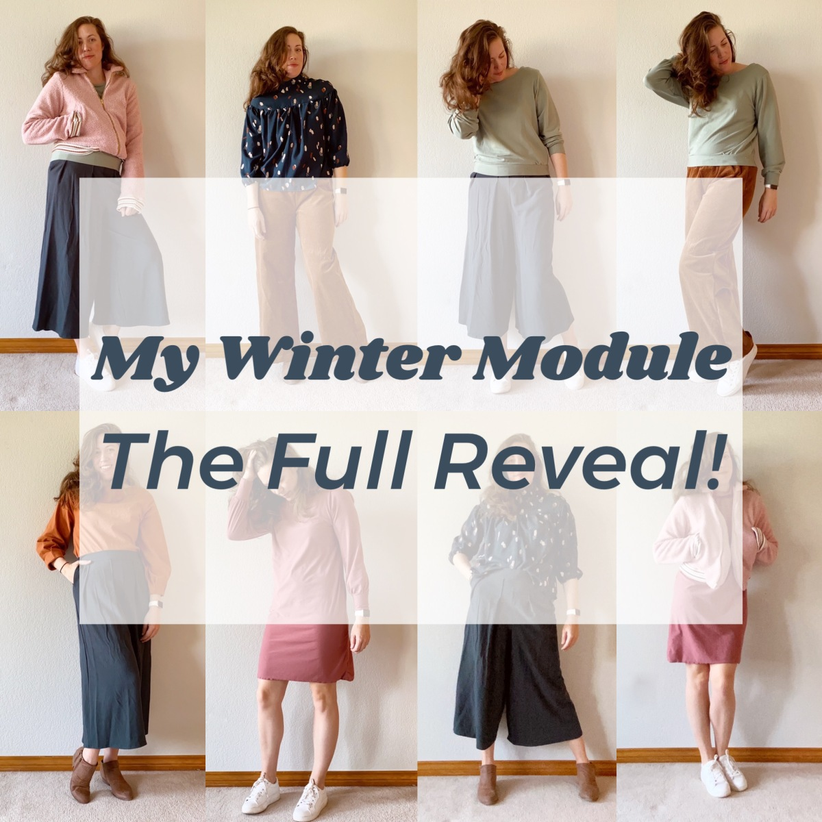 My Winter Module/// The Full Reveal