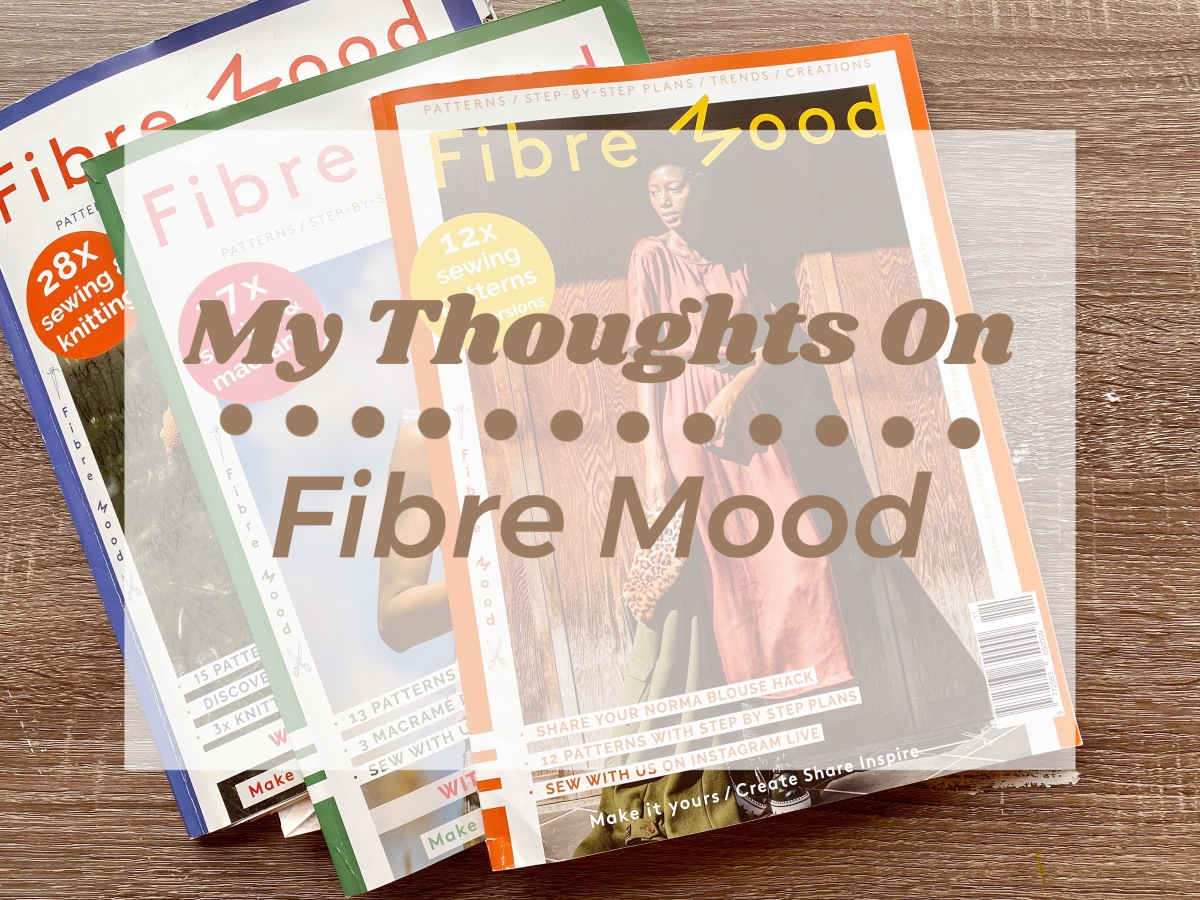 My Final Thoughts on Fibre Mood