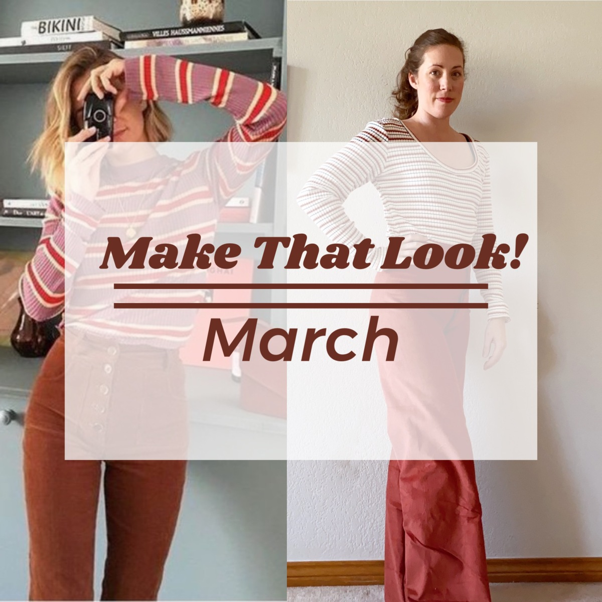 Make That Look///March