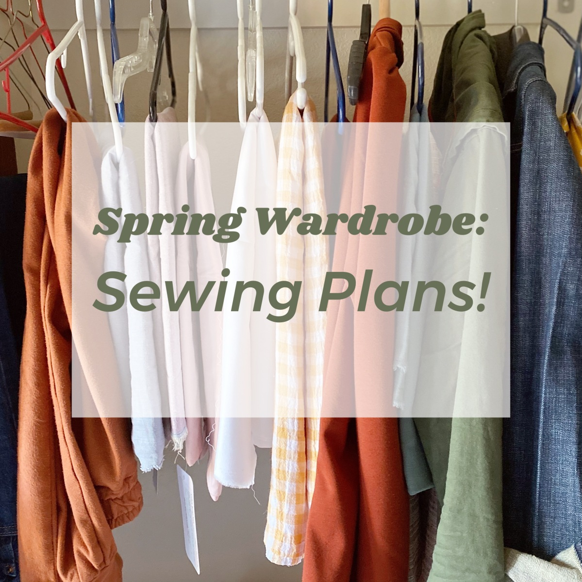 Spring Wardrobe/// My Sewing Plans